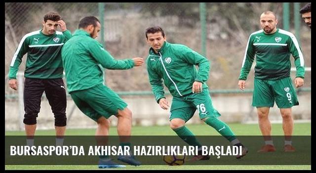 Bursaspor'da Akhisar hazırlıkları başladı