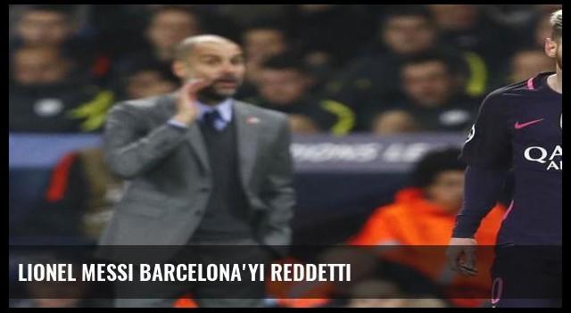 Lionel Messi Barcelona'yı reddetti