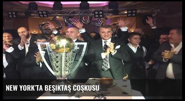 New York'ta Beşiktaş coşkusu