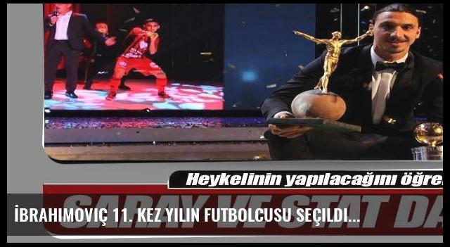 İbrahimoviç 11. kez yılın futbolcusu seçildi