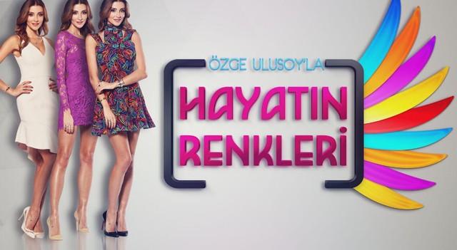 Özge Ulusoy ile Hayatın Renkleri TV8,5'da...