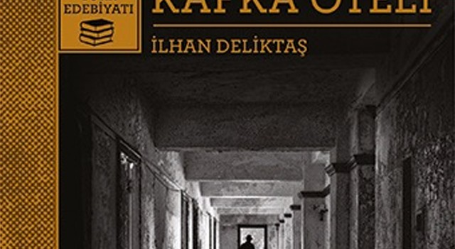 Gerçeğin sınırındaki yapı Kafka Oteli