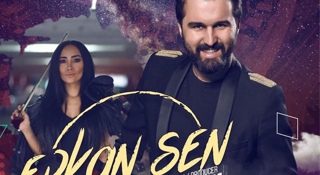 Erkan Şen yine coşturacak!