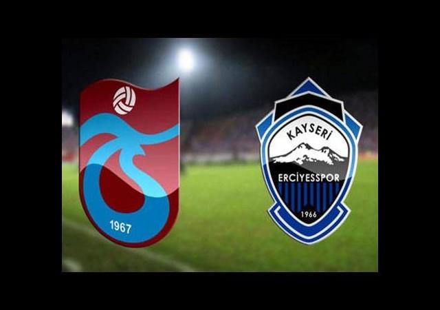 Trabzonspor Kayseri Erciyesspor maçı ne zaman saat kaçta?