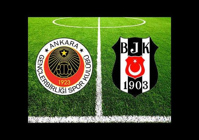 Gençlerbirliği Beşiktaş maçı ne zaman, saat kaçta nerede oynanacak?