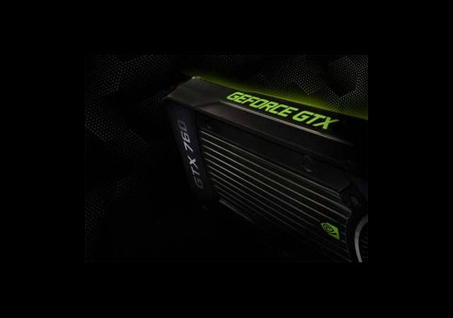 Nvidia GeForce GTX 760 GPU Kartını Duyurdu
