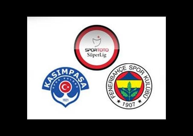 Kasımpaşa-Fenerbahçe ilk 11'leri belli oldu