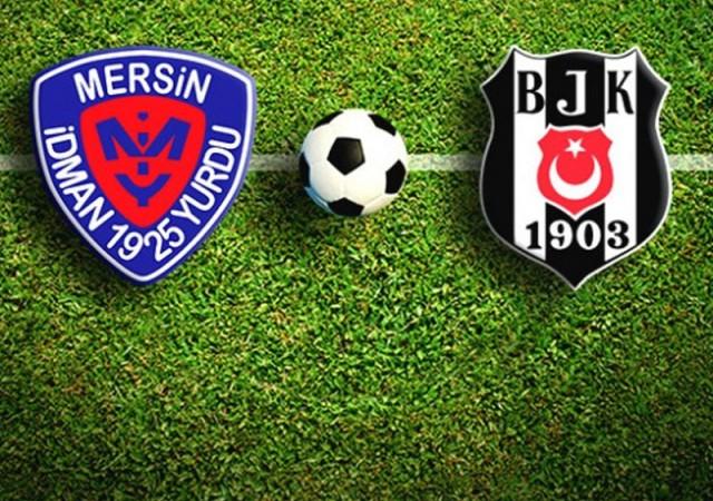 Mersin İdmanyurdu-Beşiktaş