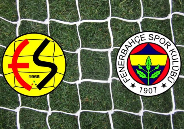 Eskişehirspor - Fenerbahçe (((CANLI ANLATIM)))