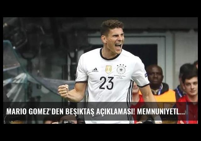 Mario Gomez'den Beşiktaş açıklaması! Memnuniyetle...