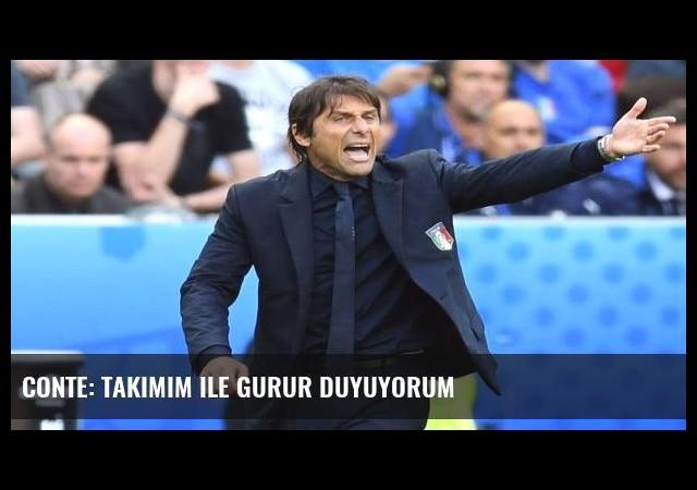 Conte: Takımım ile gurur duyuyorum