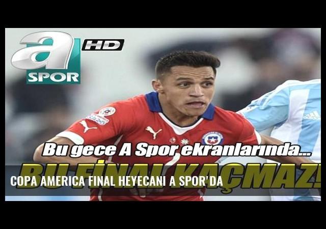 Copa America final heyecanı A Spor'da