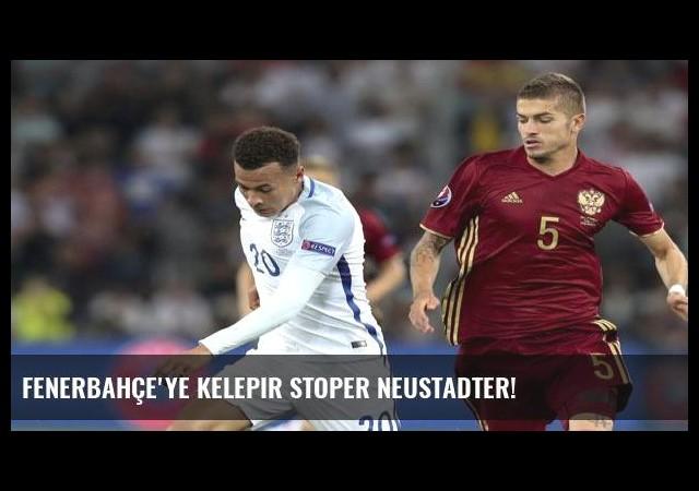 Fenerbahçe'ye kelepir stoper Neustadter!