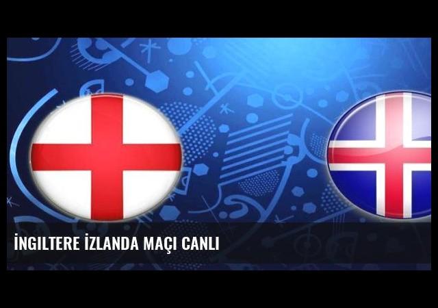 İngiltere İzlanda maçı canlı
