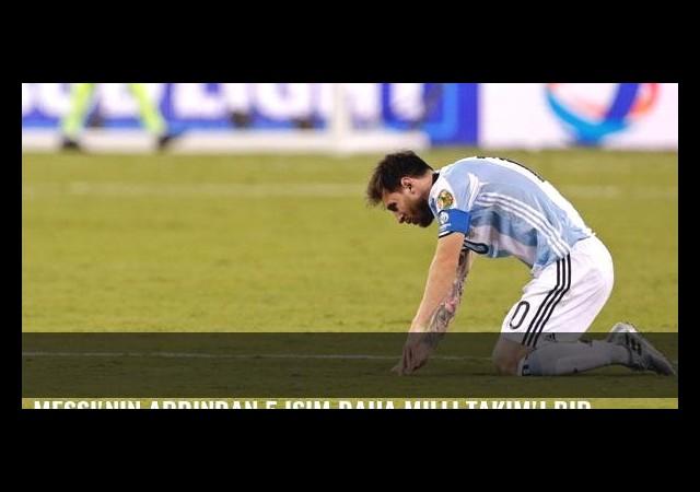 Messi'nin ardından 5 isim daha Milli Takım'ı bırakıyor!