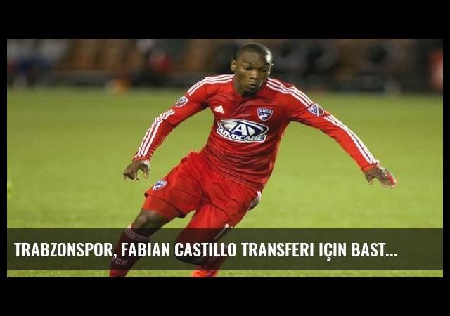 Trabzonspor, Fabian Castillo transferi için bastırıyor