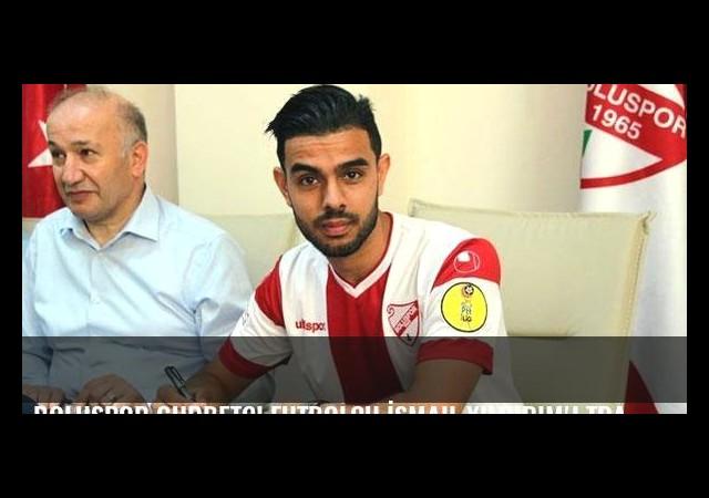Boluspor gurbetçi futbolcu İsmail Yıldırım'ı transfer etti