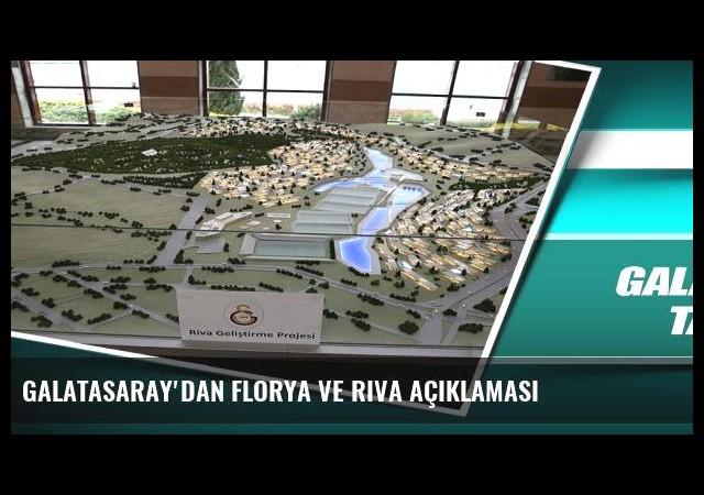 Galatasaray'dan Florya ve Riva açıklaması
