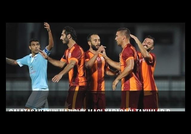 Galatasaray'ın hazırlık maçı yapacağı takımlar belli oldu