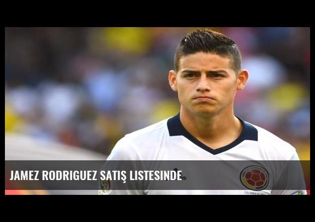 Jamez Rodriguez satış listesinde