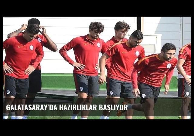 Galatasaray'da hazırlıklar başlıyor