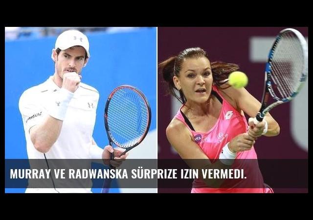 Murray ve Radwanska sürprize izin vermedi.