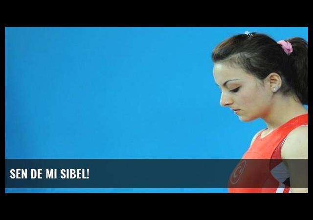 Sen de mi Sibel!