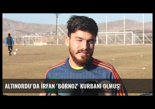 Altınordu'da İrfan 'bornoz' kurbanı olmuş!