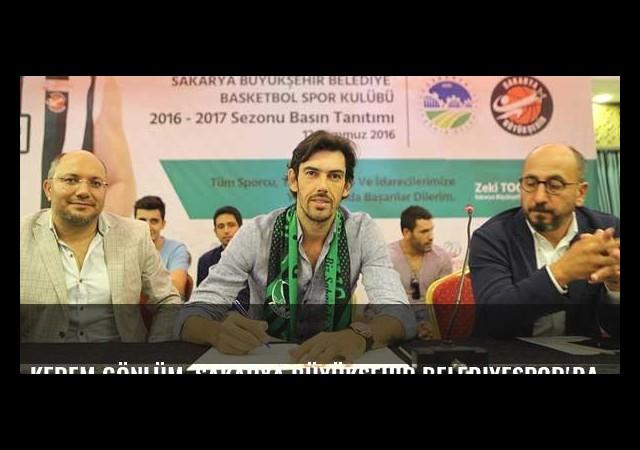 Kerem Gönlüm, Sakarya Büyükşehir Belediyespor'da
