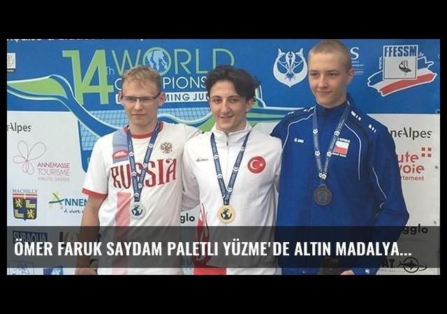 Ömer Faruk Saydam Paletli Yüzme'de altın madalya kazandı