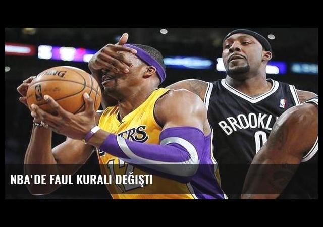 NBA'de faul kuralı değişti