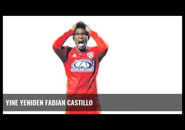 Yine yeniden Fabian Castillo