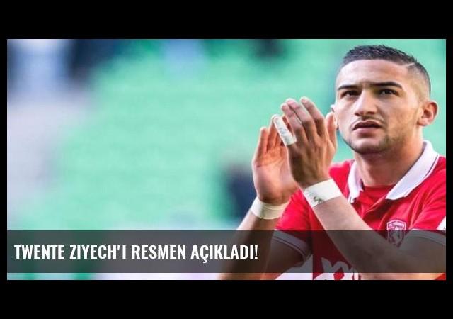 Twente Ziyech'i resmen açıkladı!