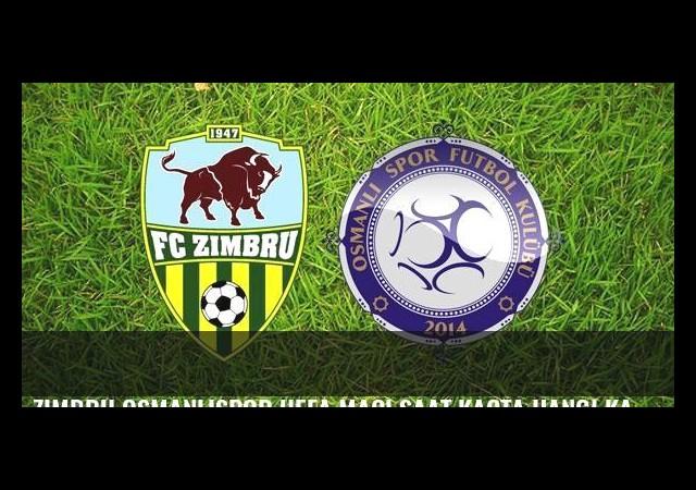 Zimbru Osmanlıspor UEFA maçı saat kaçta hangi kanaldan canlı yayınlanacak?