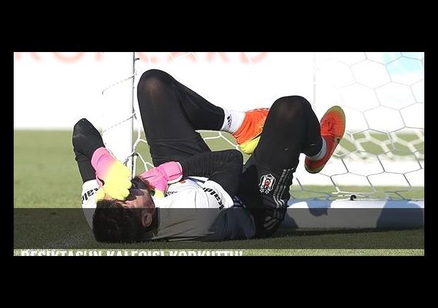 Beşiktaş'ın kalecisi korkuttu!