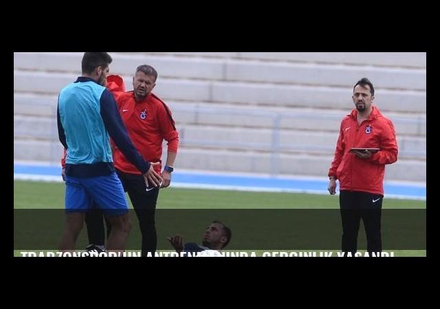 Trabzonspor'un antrenmanında gerginlik yaşandı
