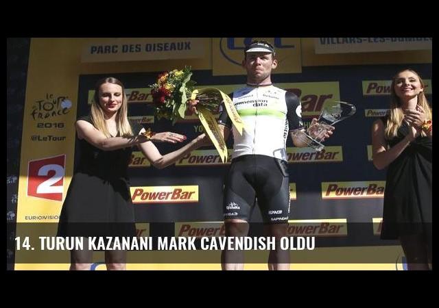 14. turun kazananı Mark Cavendish oldu