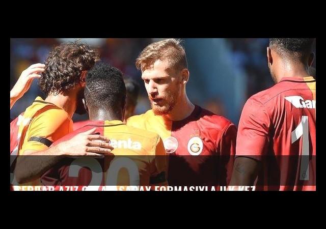 Serdar Aziz Galatasaray formasıyla ilk kez...