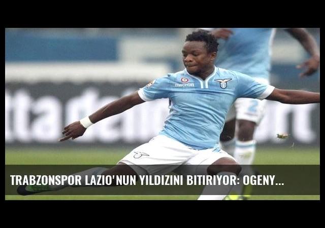 Trabzonspor Lazio'nun yıldızını bitiriyor: Ogenyi Onazi