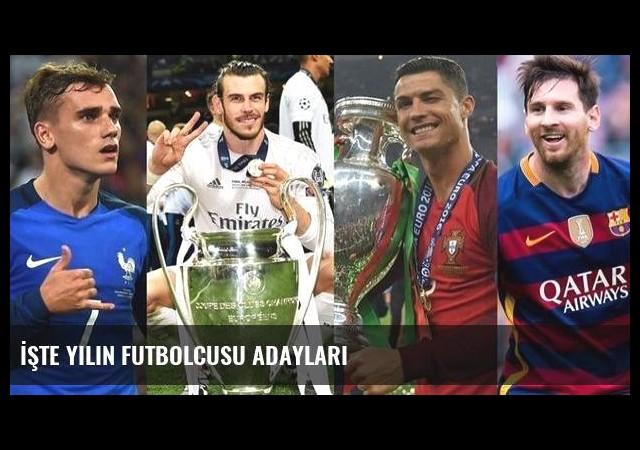 İşte yılın futbolcusu adayları