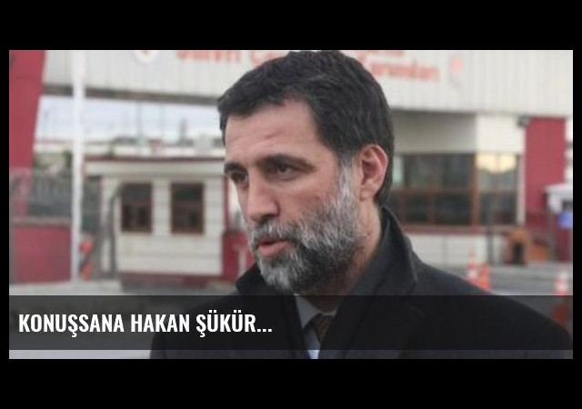 Konuşsana Hakan Şükür...