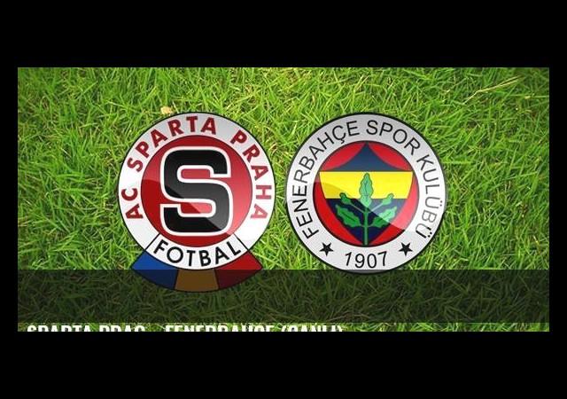 Sparta Prag - Fenerbahçe (Canlı)