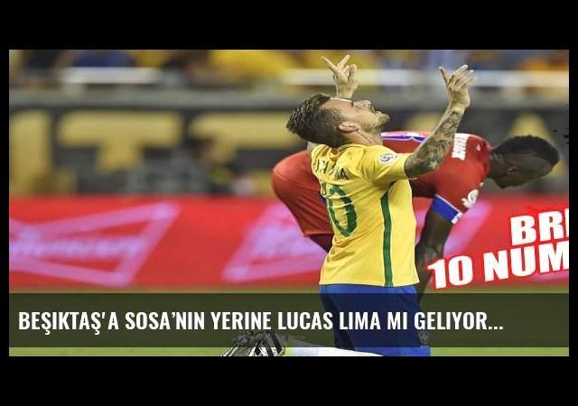Beşiktaş'a Sosa'nın yerine Lucas Lima mı geliyor?