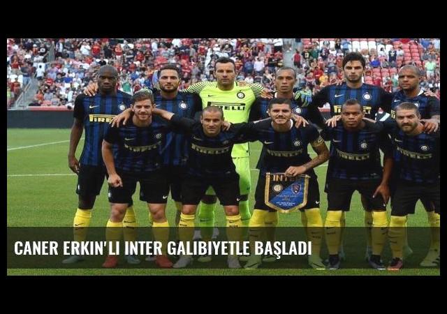 Caner Erkin'li Inter galibiyetle başladı