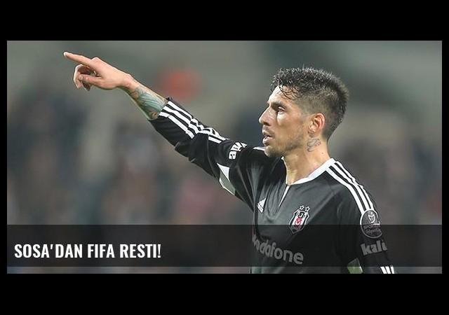 Sosa'dan FIFA resti!