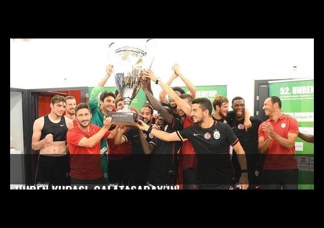 Uhren Kupası, Galatasaray'ın!