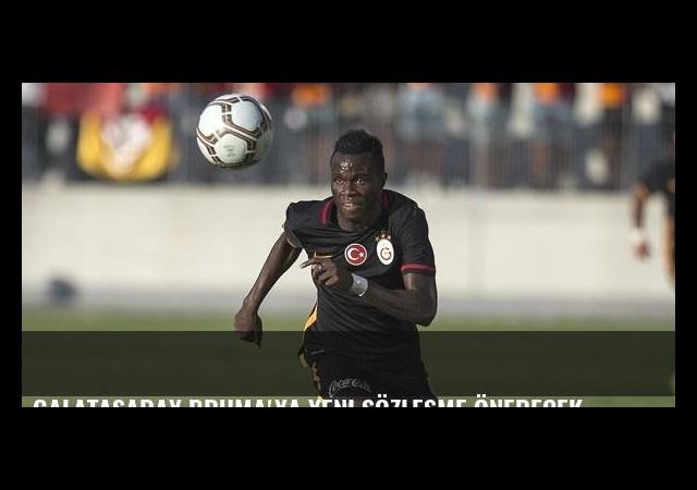 Galatasaray Bruma'ya yeni sözleşme önerecek