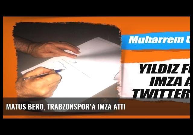 Matus Bero, Trabzonspor'a imza attı