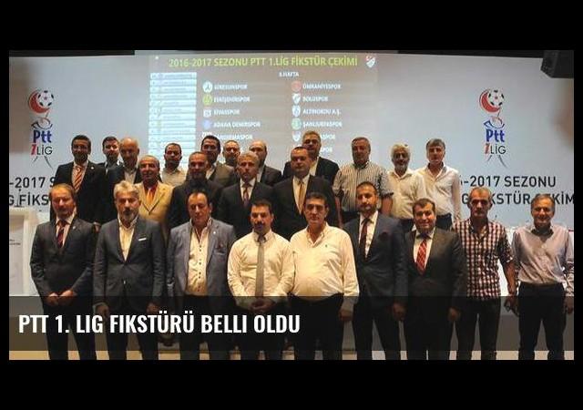 PTT 1. Lig fikstürü belli oldu