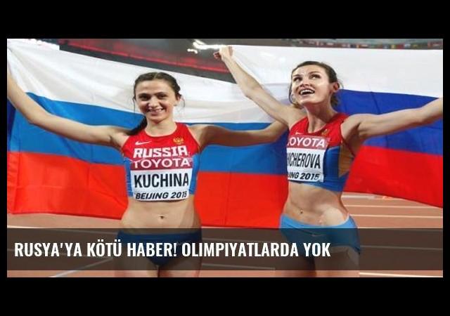 Rusya'ya kötü haber! Olimpiyatlarda yok